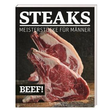 BEEF! Kochbuch Steak