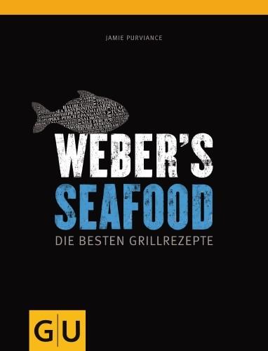 Weber´s Seafood Grillbuch