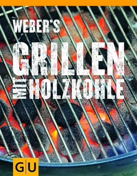 Weber´s Grillen mit Holzkohle Grillbuch