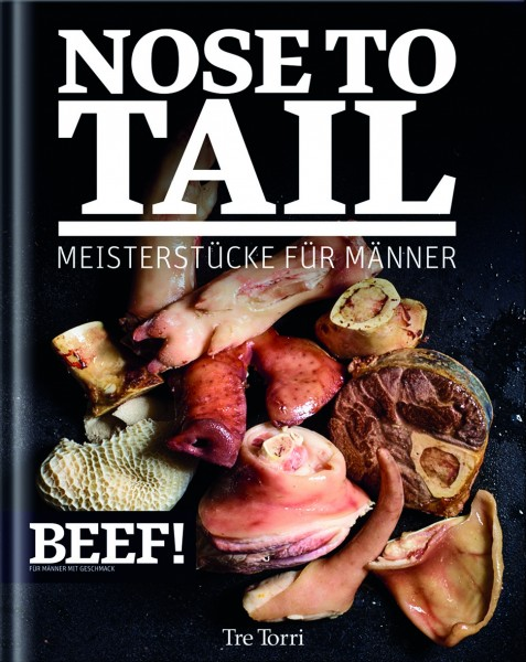 BEEF! Kochbuch Nose to Tail